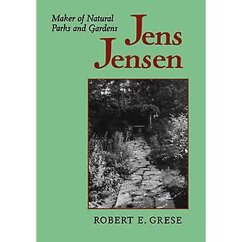 Jens Jensen av Grese & Robert & E.