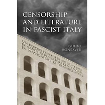 Censur og litteratur i fascistiske Italien af Bonsaver & Guido