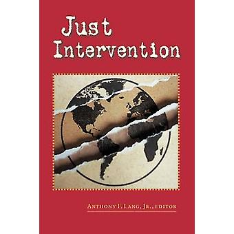 Just Intervention by Lang & Arthur F
