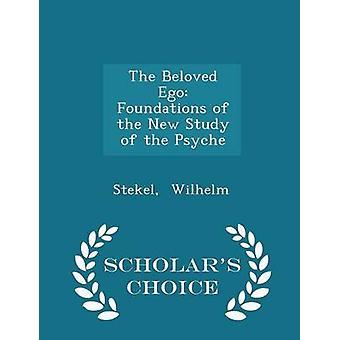 精神学者ヴィルヘルム ・ Stekel によって選択の版の新しい研究の最愛の自我の基礎