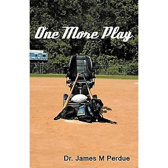 One More Play by Perdue & James M.