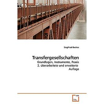 Transfergesellschaften door Backes & Siegfried