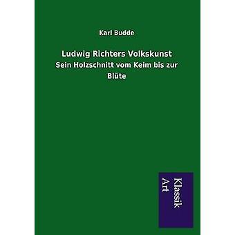 Ludwig Richters Volkskunst by Budde & Karl