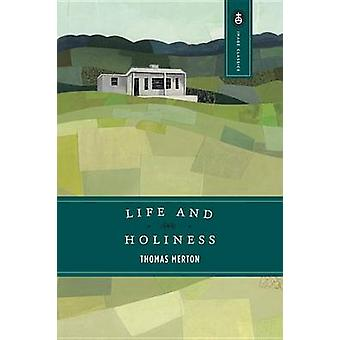 Life and Holiness (New edition) by Thomas Merton - 9780385062770 Book