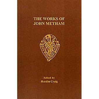 Works of John Metham (New edition) by John Metham - H. Craig - 978085