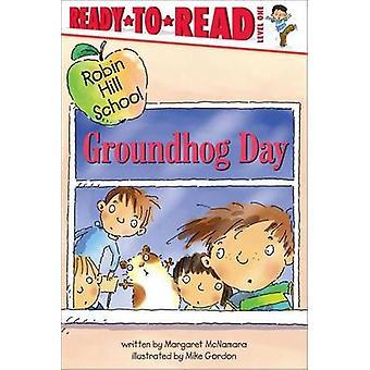 Groundhog Day Robin Hill Schoo by Mcnamara/Gordon - 9781416905073 Book