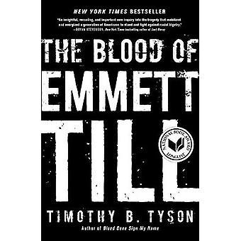 The Blood of Emmett Till by Timothy B. Tyson - 9781476714851 Book