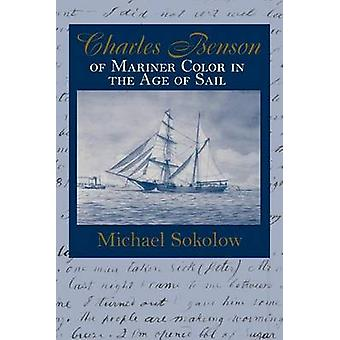 Charles Benson-Mariner of Color in the Age of Sail von Michael Sokolo
