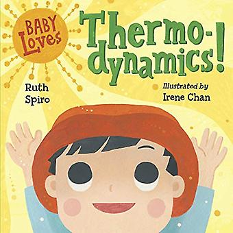 Baby Loves Thermodynamics! by Ruth Spiro - 9781580897686 Book