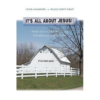 It's All about Jesus! - Faith as an Oppositional Collegiate Subculture
