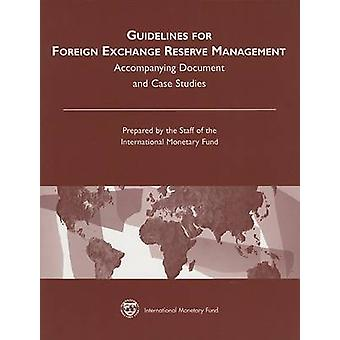 Guidelines for Foreign Exchange Reserve Management - Accompanying Docu