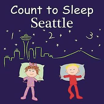 Count to Sleep Seattle by Adam Gamble - Mark Jasper - Joe Veno - 9781