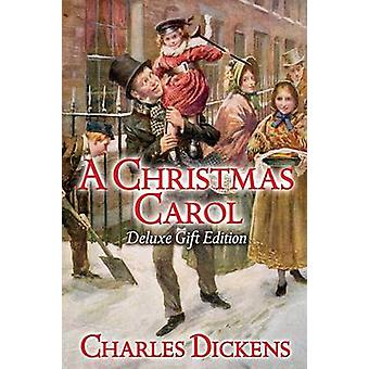 A Christmas Carol (Deluxe gift ed) by Charles Dickens - 9781848581777