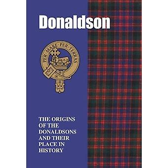 Donaldson - The Origins of the Donaldsons and Their Place in History b