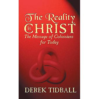 Reality is Christ by Derek Tidball - 9781857924916 Book