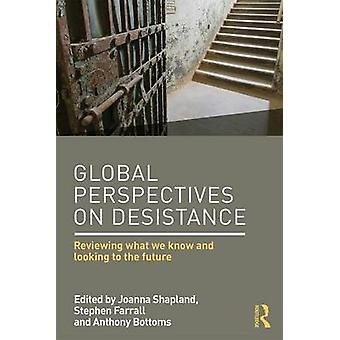 Global Perspectives on Desistance by Joanna Shapland