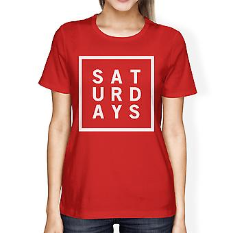 Saturdays Lady's Red T-shirt Short Sleeve Tee Typographic Print