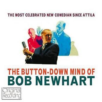 The Button Down Mind Of Bob Newhart by Bob Newhart