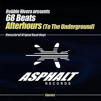 Rivera, Robbie Presents 68 Beats - Afterhours (to the Underground) [CD] USA import
