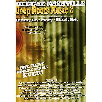 Vol. 2-dybe rødder musik: Bunny Lee historie/sort Ark [DVD] USA import