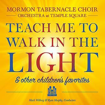 Mormon Tabernakel kor - Lær mig at gå i den lys & andre børns favoritter [CD] USA import