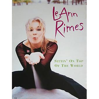 LeAnn Rimes Sittin On Top Of The World Poster
