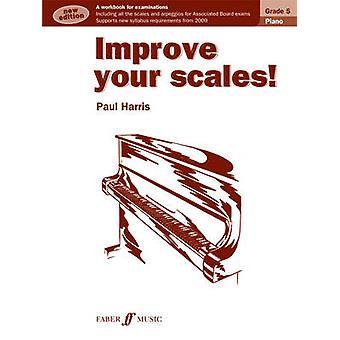 Förbättra dina fjäll! Grad 5 (2nd edition) av Paul Harris - 978057153