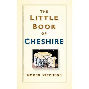 The Little Book of Cheshire by The Little Book of Cheshire - 97807509