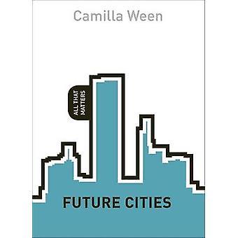 Fremtiden byer av Camilla Ween - 9781444196108 bok