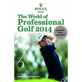 Rolex presents - The World of Professional Golf - 2014 by IMG/Rolex - 9