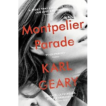 Montpelier Parade by Karl Geary - 9781784705664 Book