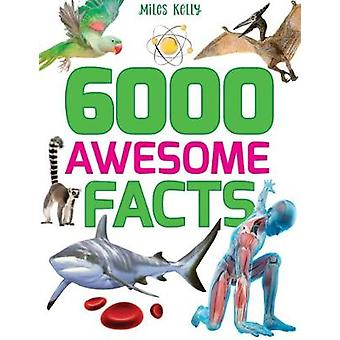 6000 Awesome Facts by 6000 Awesome Facts - 9781786174369 Book