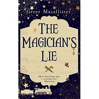 The Magician's Lie by Greer Macallister - 9781787199965 Book
