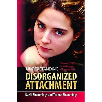 Begrip ongeorganiseerd Attachment - theorie en praktijk voor Workin