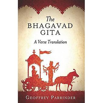 The Bhagavad Gita - A Verse Translation by Geoffrey Parrinder - 978185