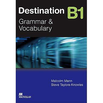 Destino gramática B1 - livro do aluno sem chave por Malcolm Mann -