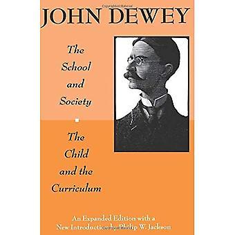 Barnet och läroplanen (Centennial publikationer av University of Chicago Press)