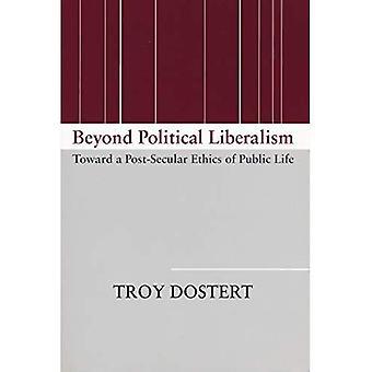 Di là di liberalismo politico: Verso un'etica post-secolare della vita pubblica