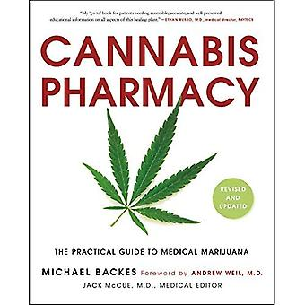 Cannabis Pharmacy: The�Practical Guide to Medical�Marijuana - Revised and�Updated