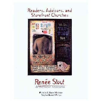 Readers, Advisors, and Storefront Churches: Renee Stout a Mid-Career Retrospective