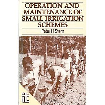 Operation and Maintenance of Small Irrigation Schemes