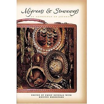 Migrants And Stowaways: An Anthology of Journeys