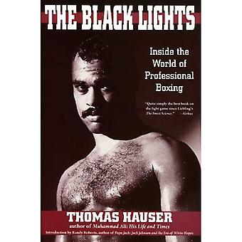 The Black Lights : Inside the World of Professional Boxing