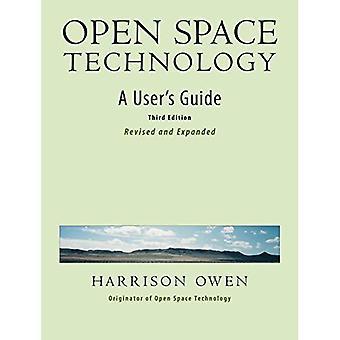Open Space Technology.: En användarhandbok.