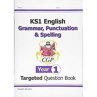 KS1 English Targeted Question Book: Grammar, Punctuation & Spelling - Yr 1 (for the New Curriculum)