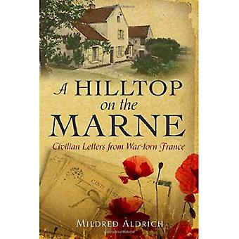 A Hilltop on the Marne (Hesperus Classics)