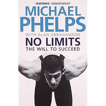 Senza limiti: La volontà di riuscire