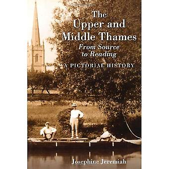 The Upper and Middle Thames from Source to Reading