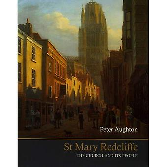 St Mary Redcliffe: The Church and Its People