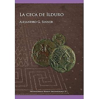 La ceca de Ilduro (Archaeopress Roman Archaeology)